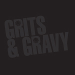 Grits and Gravy
